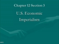 Ch. 12 section 3 & 4 US Imperialism & Latin America
