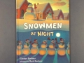 What do snowmen do at night?