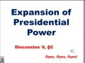 5C - Expansion of Presidential Power