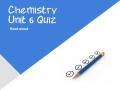Unit 6  Quiz Read Aloud