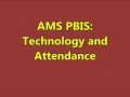 AMS PBIS Technology