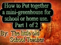 How to use a mini-greenhouse in the classroom