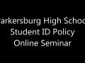 Parkersburg High School Student ID Policy Online Seminar