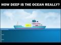 How Deep Is The Ocean Really?