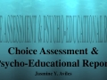 Choice Assessment & Psyco-educational Report