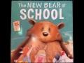 The New Bear At School