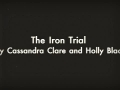 """""""The Iron Trial"""" by Cassandra Clare and Holly Black"""