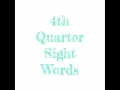 4th QTR sight words