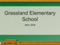 Grassland Elementary Review of Events 2015-2016