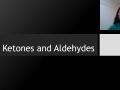 5. Ketones and Aldehydes