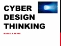 Cyber Design Thinking