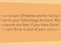 Syncing Google Drive or DropBox with Schoology