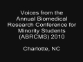 The 10th Anniversary of ABRCMS: Perspectives from the 10th Anniversary (2010)