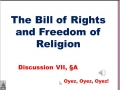 7A: The Bill of Rights and Freedom of Religion