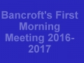 Bancroft's First Morning Meeting 2016-2017