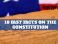 10 Fast Facts on the Constitution