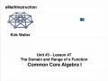 Common Core Algebra I.Unit 3.Lesson 7.The Domain and Range.by eMathInstruction