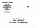 Common Core Algebra I.Unit 4.Lesson 2.Unit Conversions