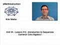Common Core Algebra I.Unit 4.Lesson 12.Introduction to Sequences