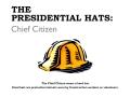 Presidential Hats - Chief Citizen