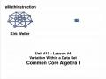 Common Core Algebra I.Unit 10.Lesson 4.Variation Within a Data Set