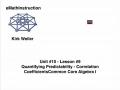 Common Core Algebra I.Unit 10.Lesson 9.Quantifying Predictability