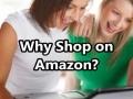 Why Shop on Amazon?