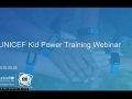 UNICEF Kid Power Training Webinar