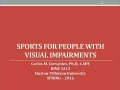 KINE 3312 Day 16: Visual Impairments Lecture (Part 3)