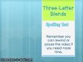 2.5- Three Letter Blends Spelling Test