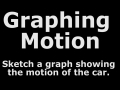 Graphing Motion #8