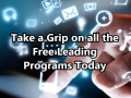 Take a Grip on all the Free Leading Programs Today