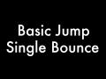 Basic Jump (Single Bounce)