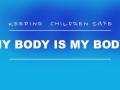 My Body Is My Body - Keeping Kids Safe