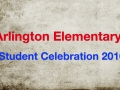 Arlington Elementary School's Student Celebration 2016