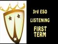 3 ESO LISTENING TERM 1