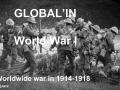 Globallin'- World War I