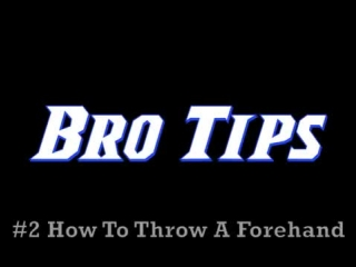 How To Throw A Forehand | Brodie Smith