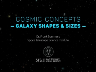 Cosmic Concepts - Galaxy Shapes and Sizes