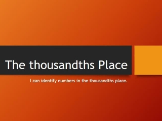 The thousandths Place
