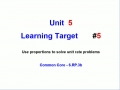 Unit 5 - Learning Target 5 - Proportions and Problem Solving