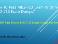 Free MB2-713 Dumps-Free MB2-713 VCE Dumps-Free MB2-713 PDF Dumps