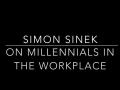 Simon Sinek: internet addiction & millenials