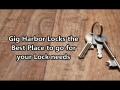 Gig Harbor Locks the Best Place to go for your Lock needs