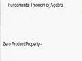 Fundamental Theorem of Algebra and Zero Product Property