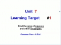 Unit 7 - Learning Target 1 - Area of Rectangles
