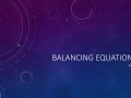 Sample Voice-over Powerpoint: Balancing equations