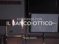 Esperienze con il banco ottico - prima parte