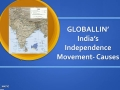 Causes for India's Independence Movement