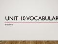 Unit 10 Vocabulary 9th Grade